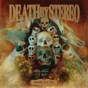 DEATH BY STEREO Death For Life CD.jpg