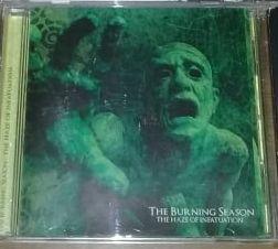THE BURNING SEASON The Haze Of Infatuation CD.jpg