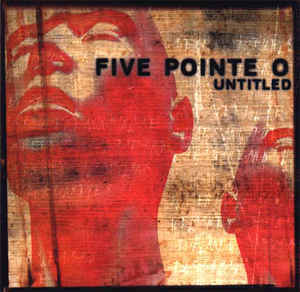 FIVE POINTE O Untitled CD.jpg