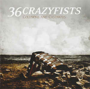36 CRAZYFISTS Collisions And Castaways CD.jpg