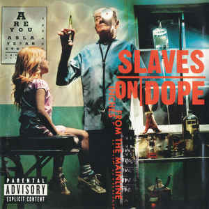 SLAVES ON DOPE Inches From The Mainline CD.jpg