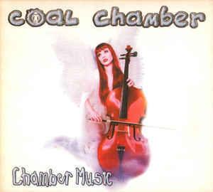 COAL CHAMBER Chamber Music (digipak) CD.jpg