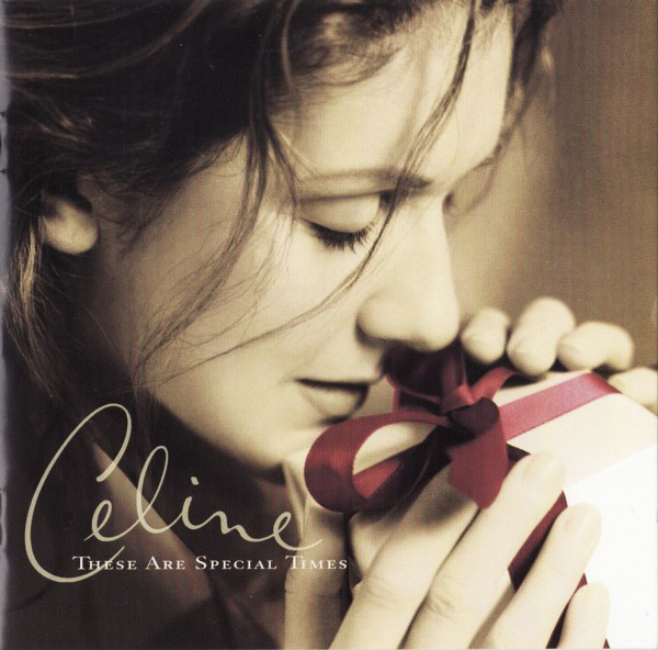 Celine Dion – These Are Special Times CD.jpg