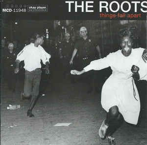 The Roots – Things Fall Apart CD.jpg