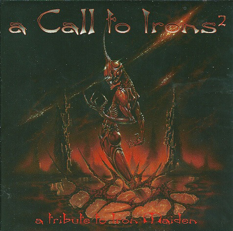 Various – A Call To Irons 2 - A Tribute To IRON MAIDEN 2 CD.jpg