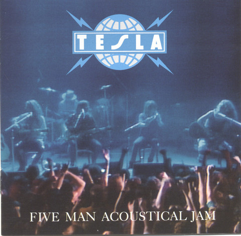 Tesla ‎– Five Man Acoustical Jam CD.jpg