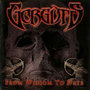 GORGUTS From Wisdom To Hate CD.jpg