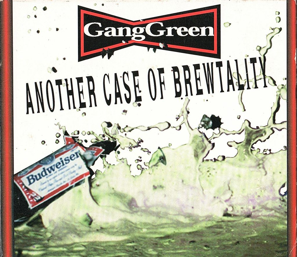 (Used) GANG GREEN Another Case Of Brewtality (Digipak) CD.jpg
