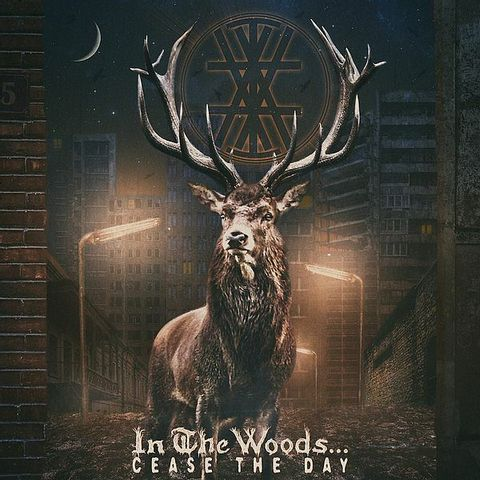 IN THE WOODS... Cease The Day (Digipak) CD.jpg