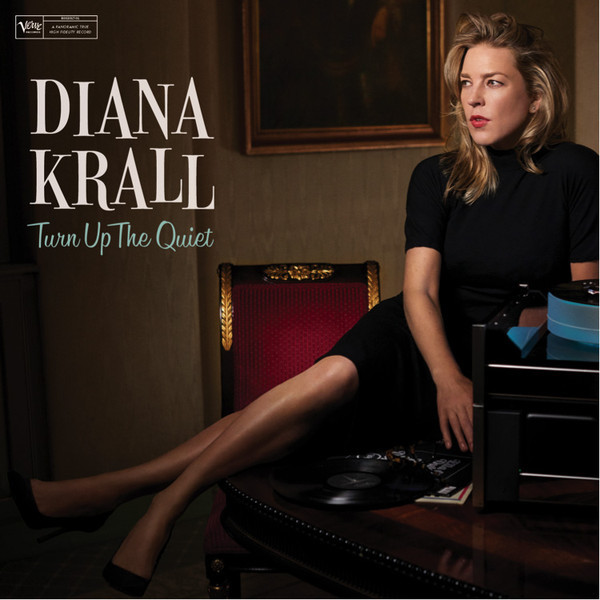 DIANA KRALL Turn Up The Quiet 2LP.jpg