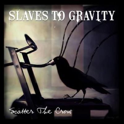 SLAVES TO GRAVITY Scatter The Crow CD.jpg