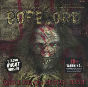 GORELORD Force Fed On Human Flesh CD.jpg