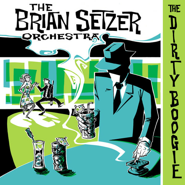THE BRIAN SETZER ORCHESTRA The Dirty Boogie CD.jpg