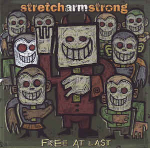 STRETCH ARM STRONG Free At Last CD.jpg