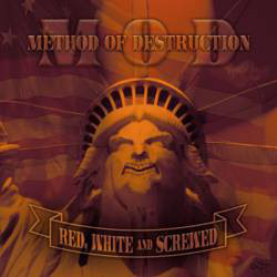 M.O.D. Red, White and Screwed CD.jpg