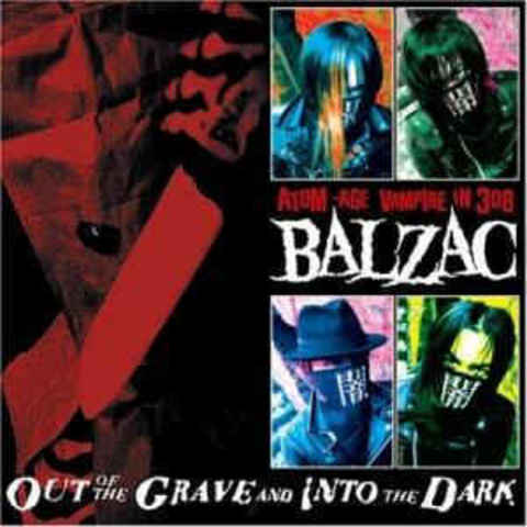 BALZAC Out Of The Grave And Into The Dark 2CD.jpg