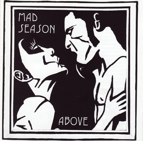 MAD SEASON Above CD.jpg