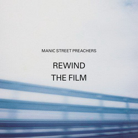 MANIC STREET PREACHERS Rewind The Film CD.jpg
