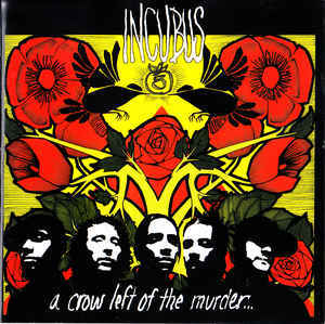 INCUBUS A Crow Left Of The Murder... CD.jpg