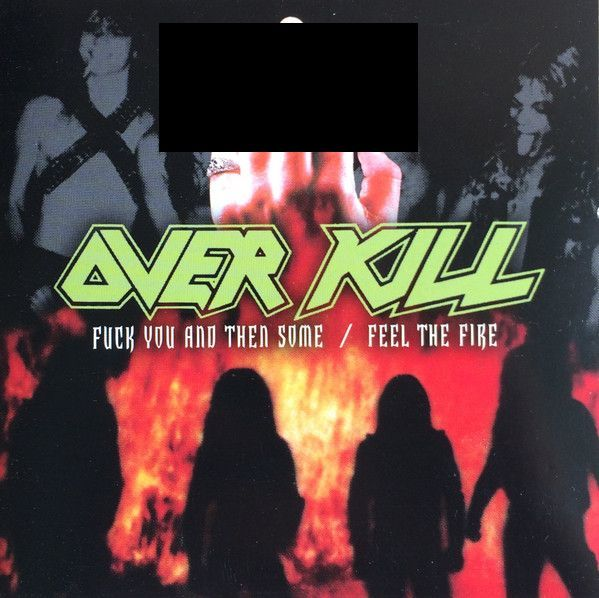 OVERKILL F You and Then Some - Feel the Fire 2CD.jpg