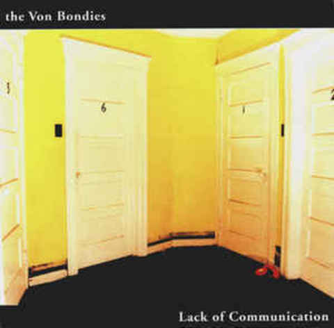 THE VON BONDIES Lack Of Communication CD.jpg