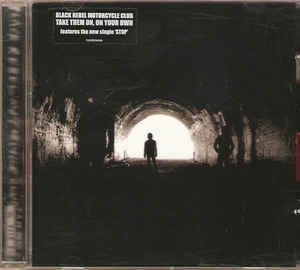 BLACK REBEL MOTORCYCLE CLUB Take Them On, On Your Own CD.jpg