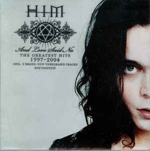 HIM And Love Said No - The Greatest Hits 1997-2004 CD.jpg