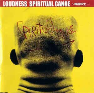 LOUDNESS Spiritual Canoe ~輪廻転生~ CD.jpg