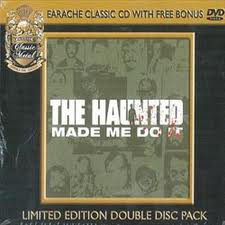 THE HAUNTED Made Me Do It CD + DVD.jpg