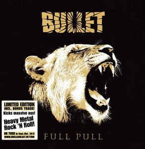BULLET Full Pull (Limited Edition, Gatefold card sleeve) CD.jpg