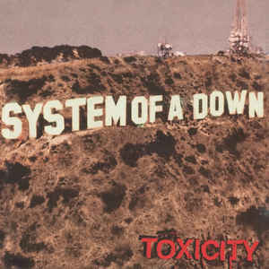 SYSTEM OF A DOWN Toxicity CD.jpg