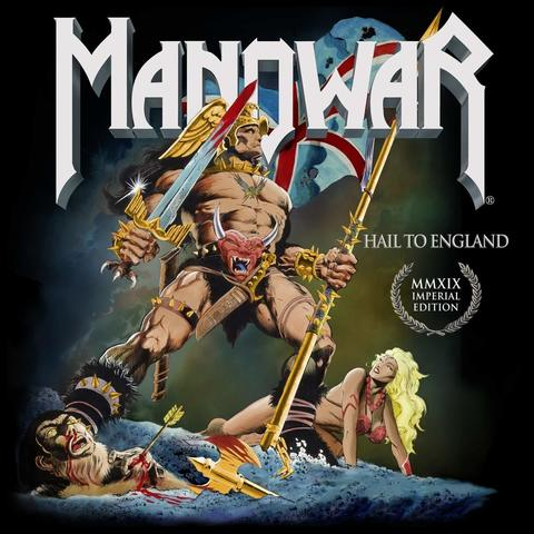MANOWAR Hail To England Imperial Edition MMXIX (Remixed Remastered) CD.jpg
