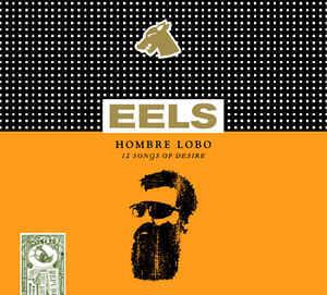 EELS Hombre Lobo 12 Songs of Desire (Deluxe Edition) CD+DVD.jpg
