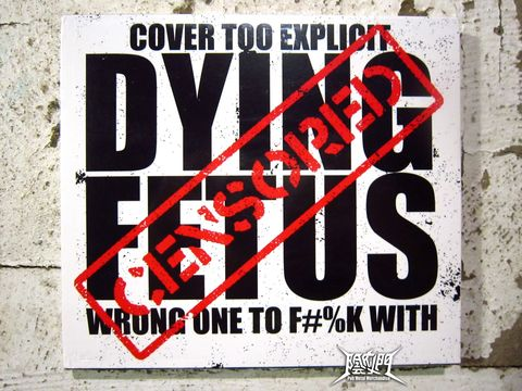 Dying Fetus-Wrong One to Fuck With.jpg
