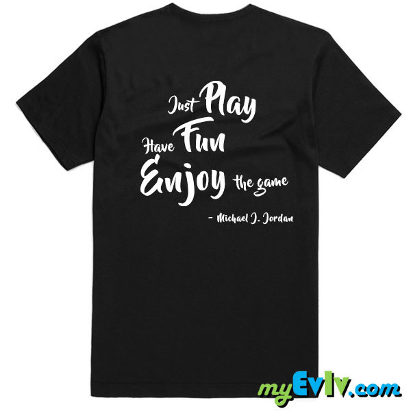 OT028-PlayFunEnjoy-B-Shirt-Back.jpg