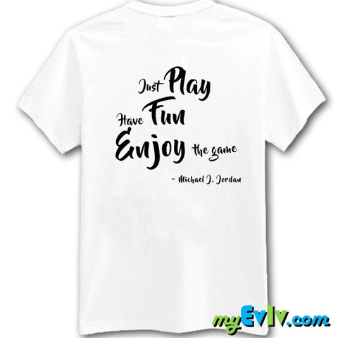 OT028-PlayFunEnjoy-W-Shirt-Back.jpg
