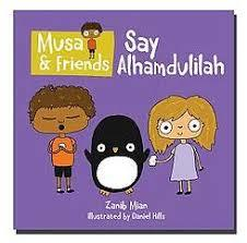 Musa and Friends Say Alhamdulillah.jpg