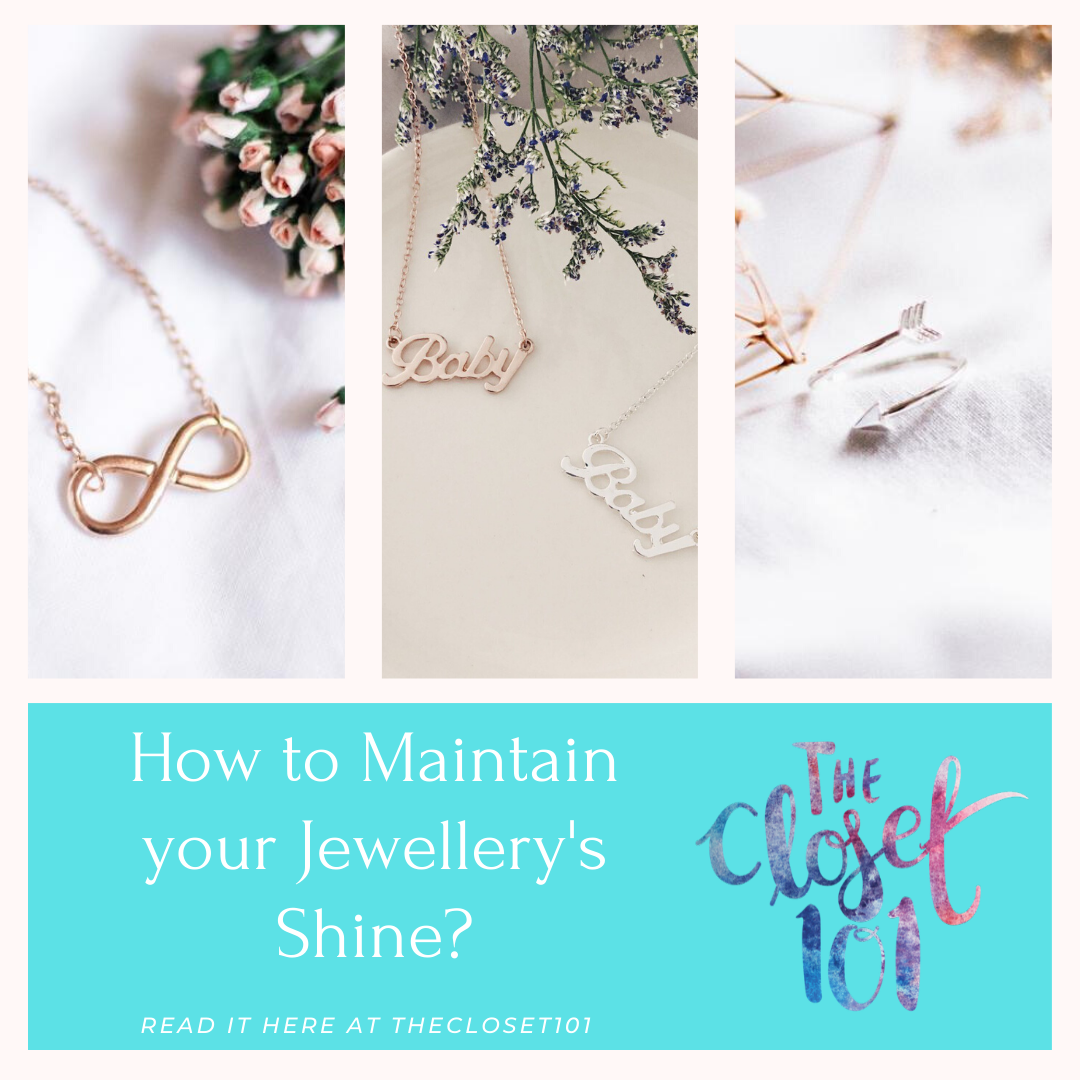 How to maintain your jewellery's shine The Closet 101.png