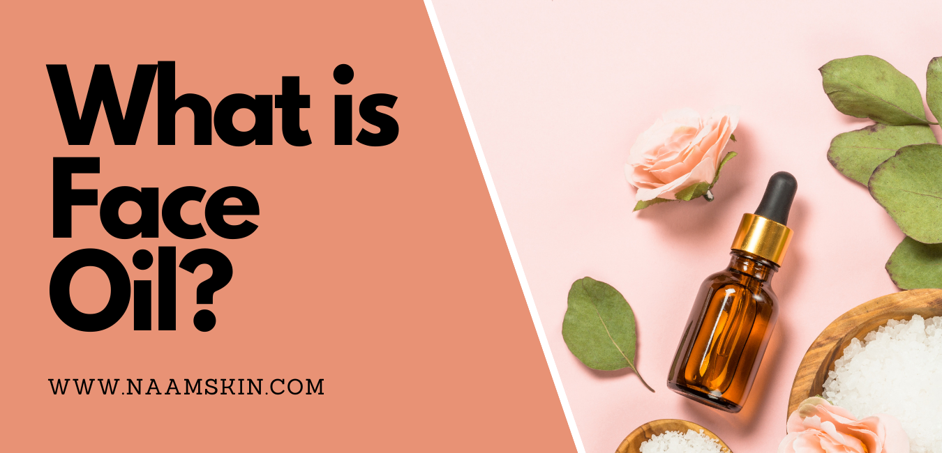 What is Face Oil?