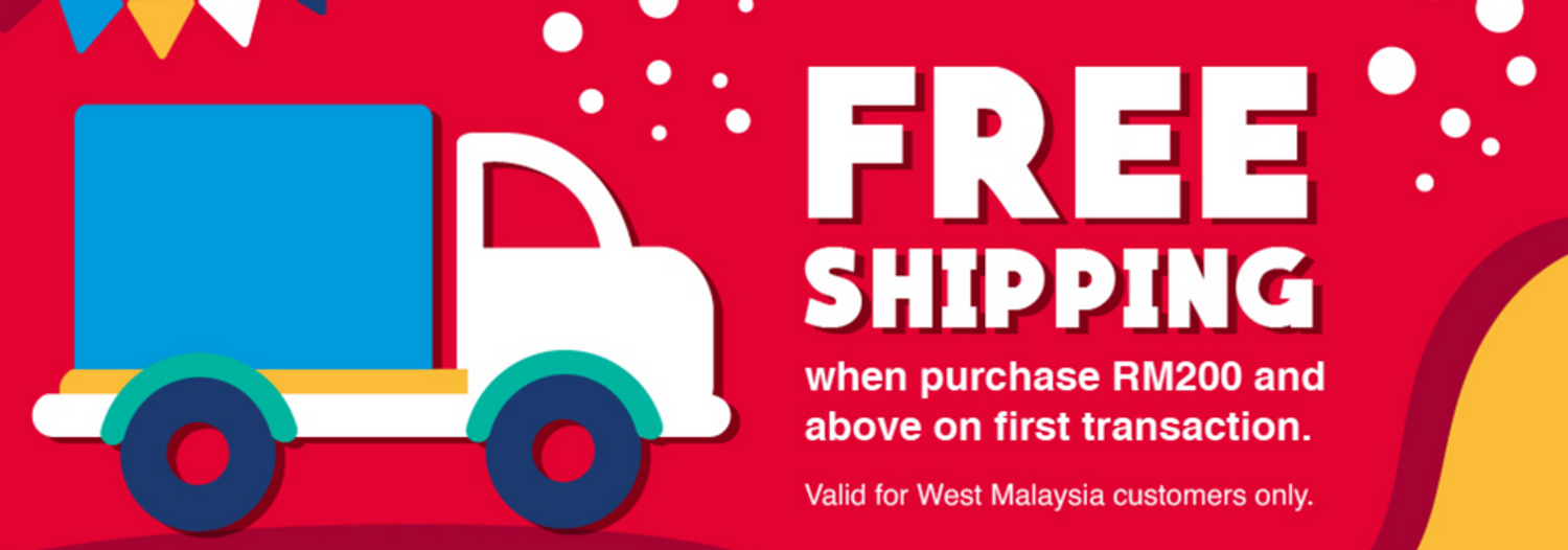 FREE shipping above RM200.
