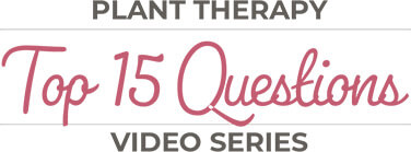 plant-therapy-top-15-questions-video-series.jpeg