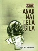 ANAK MAT LELA GILA.jpg