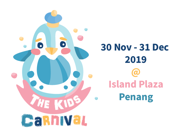 The Kids Carnival 2019 @ Island Plaza Penang