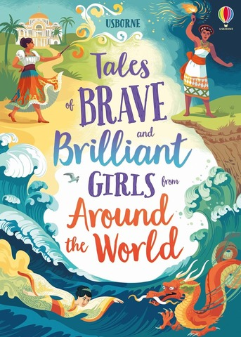 9781474966436 Tales of Brave and Brilliant Girls from Around the World.jpg