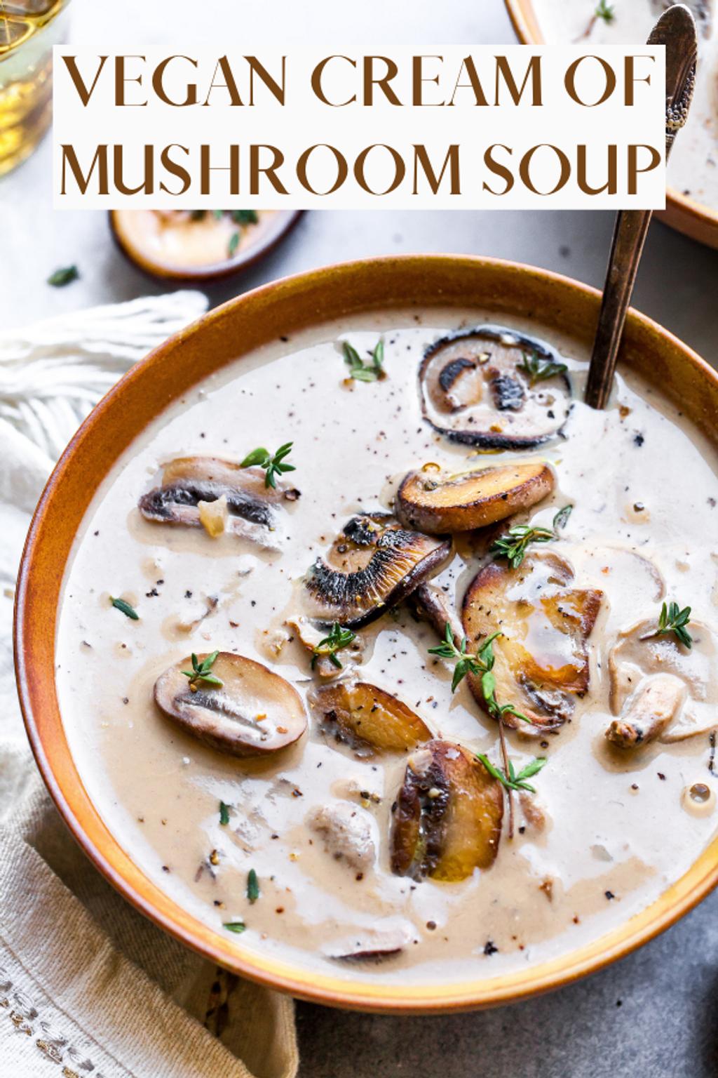 Vegan Cream of Mushroom Soup (30 minutes).png