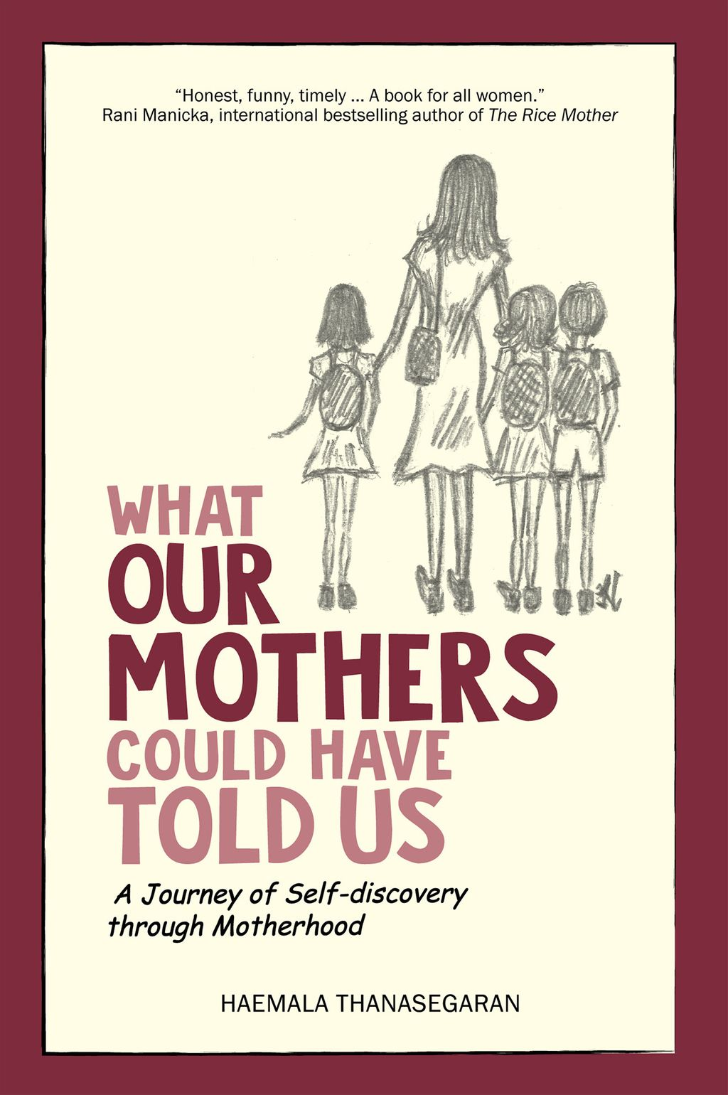 What Our Mothers Could have Told Us.jpg