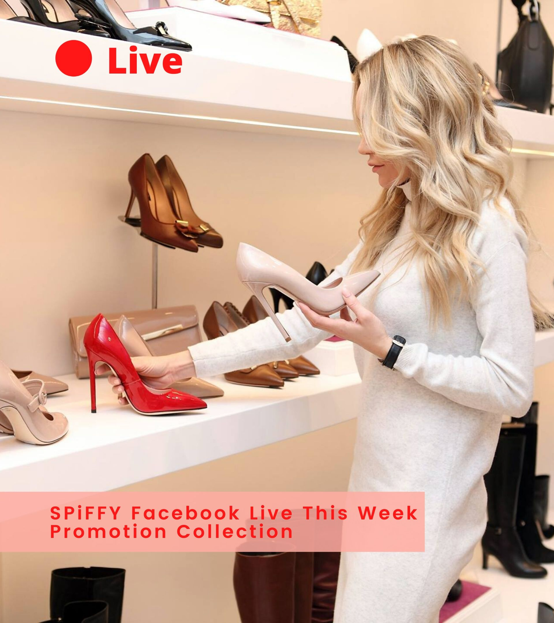 SPiFFY Shoes | 22 May Live Promo Collection
