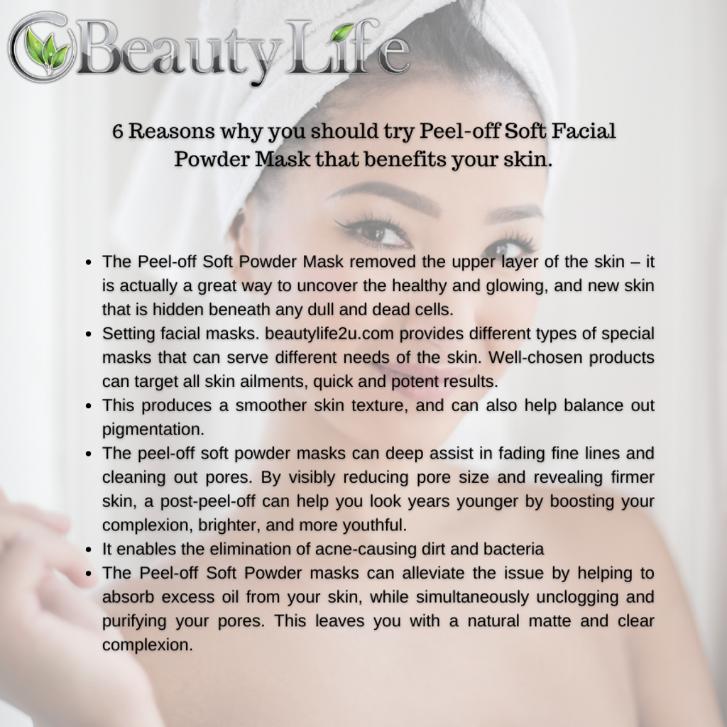 6 Reasons why you should try Peel-off Soft Facial Powder Mask that benefits your skin..png