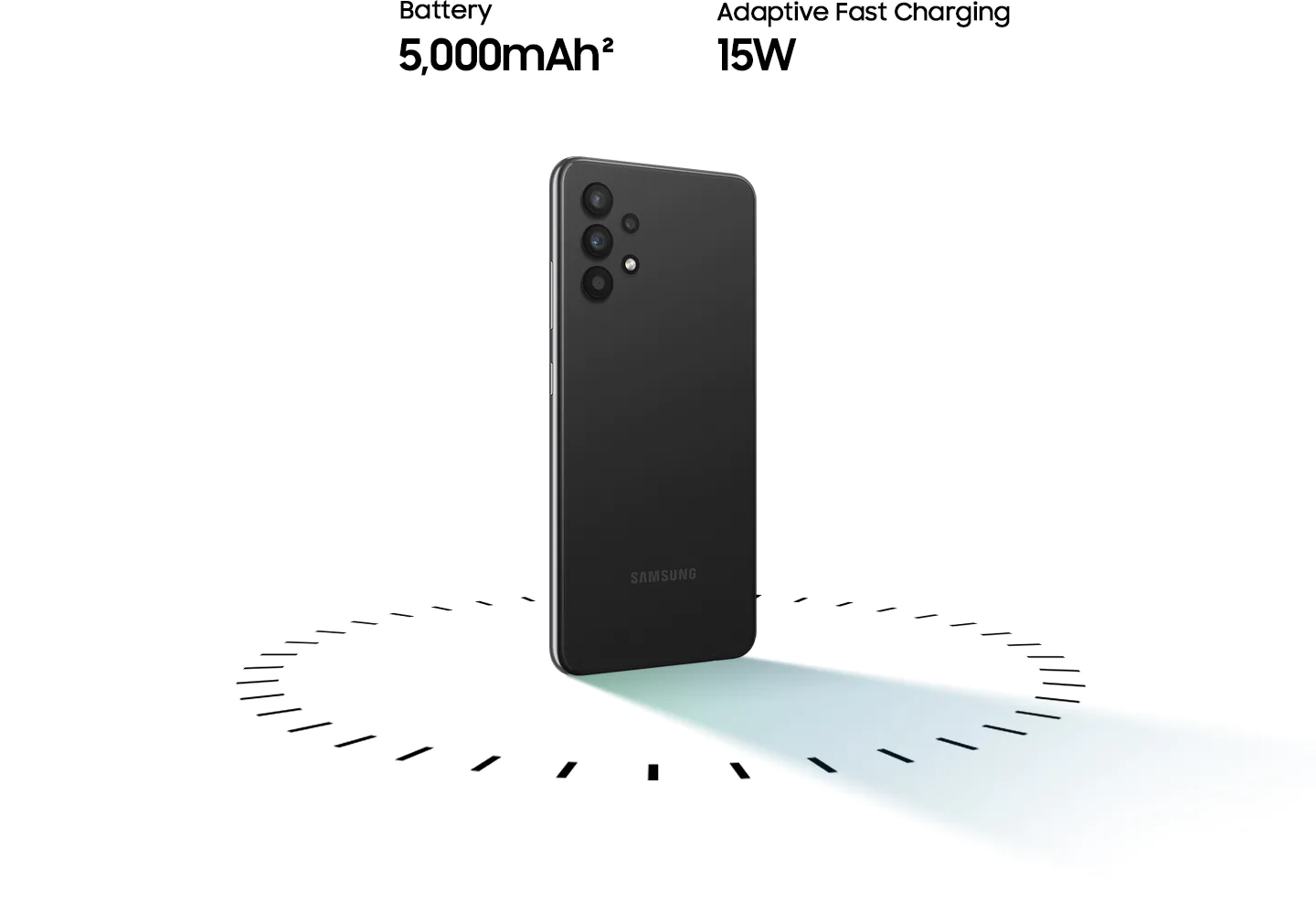 Galaxy A32 stands up, surrounded by circular dots, with the text of 5,000mAh Battery and 15W Adaptive Fast charging.