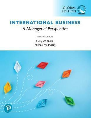 International Business: A Managerial Perspective 9E By Ricky Griffin 9781292313733